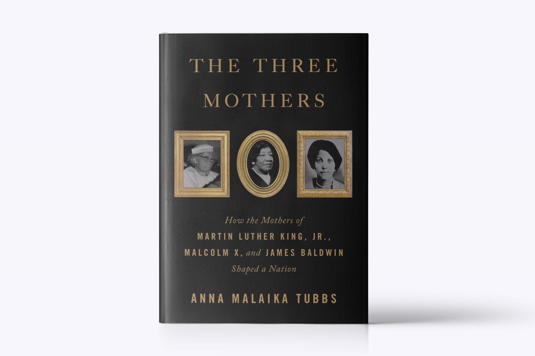 A book cover of Three Mothers by Anna Malaika Tubbs.